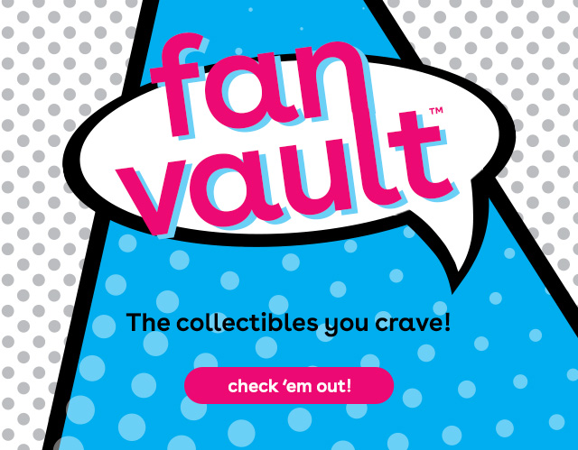 fan vault at Toys R Us - collector action figures and collectible toys